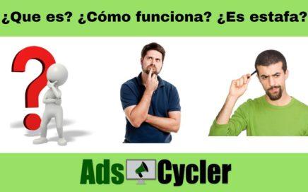 Ads Cycler 2018 ¿Que es? ¿Cómo funciona? ¿Estafa? Todo lo que necesitas saber!
