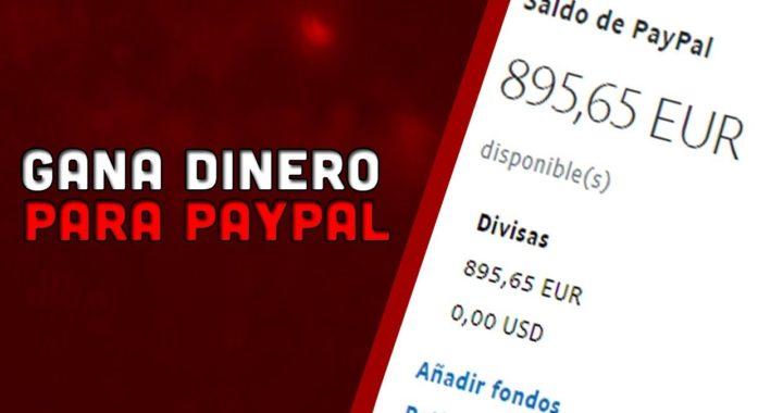 COMO GANAR 300 EUROS AL MES PARA TU PAYPAL SIN INVERTIR NADA