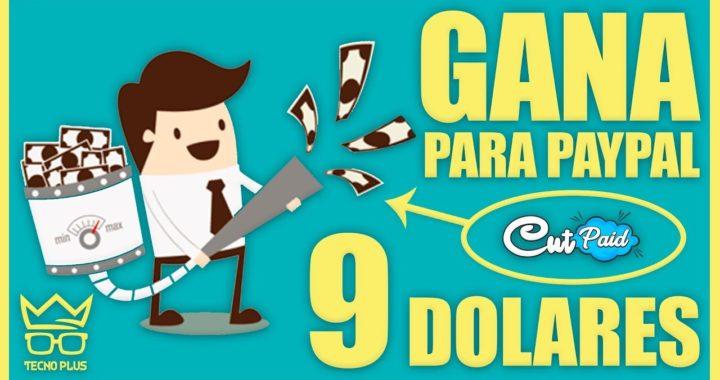 COMO GANAR 9 DOLARES DIARIOS PARA PAYPAL CON CUTPAID | SEPTIEMBRE 2018