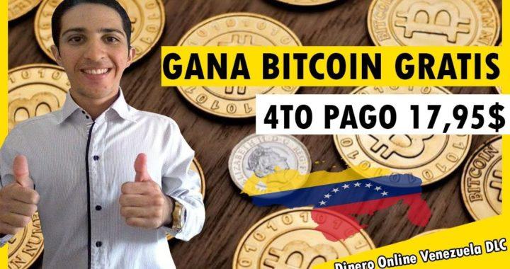 Como Ganar Bitcoin en Venezuela o cualquier País [4to Pago 17,95$ Gratis] Pagina Pagando 2018