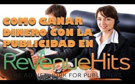 Como Ganar Dinero con Publicidad en tu Blog - Revenuehits 2018 Tutorial en Español