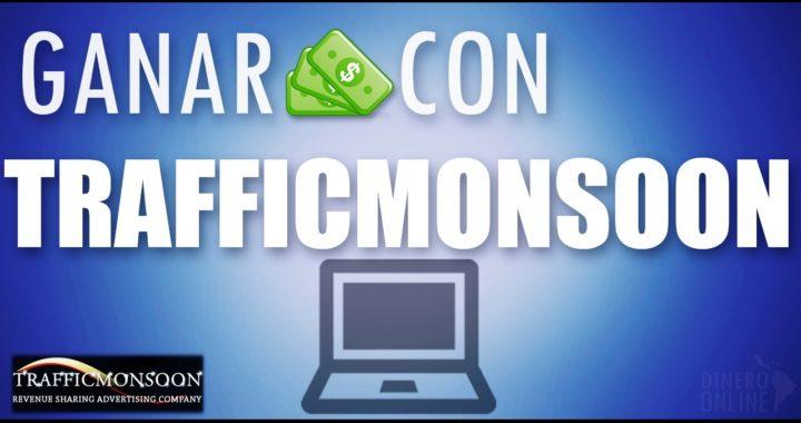 Como ganar dinero con Trafficmonsoon - Registro y como funciona | Español
