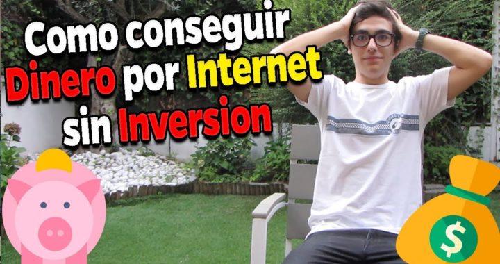 Como Ganar dinero en Internet sin Inversion en 2018