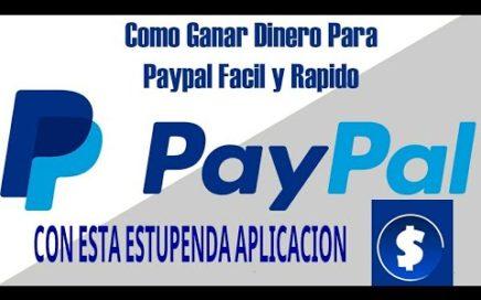 Cómo ganar dinero en paypal fácil y rápido   | $10 dólares en dos días!!! (ENTRA YA!!!)