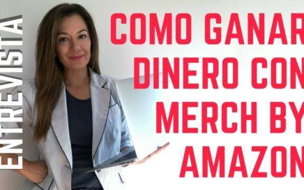 COMO GANAR DINERO POR INTERNET CON MERCH BY AMAZON