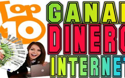 Como GANAR DINERO por INTERNET  Top 10 Las mejores Paginas $400 al mes Tengo Dinero
