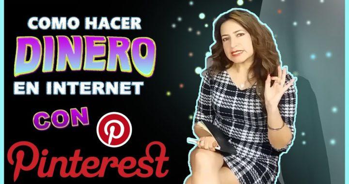 Como Hacer Dinero en Internet con Pinterest
