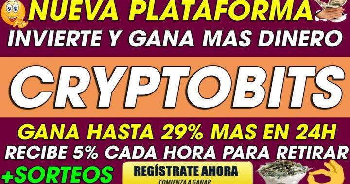 CryptoBITS | Invierte y GANA HASTA 129% EN 24h con Depositos de 5% Cada hora PARA EL RETIRO + PAGO