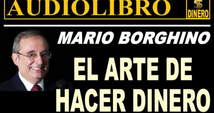 'EL ARTE DE HACER DINERO' _Mario Borghino