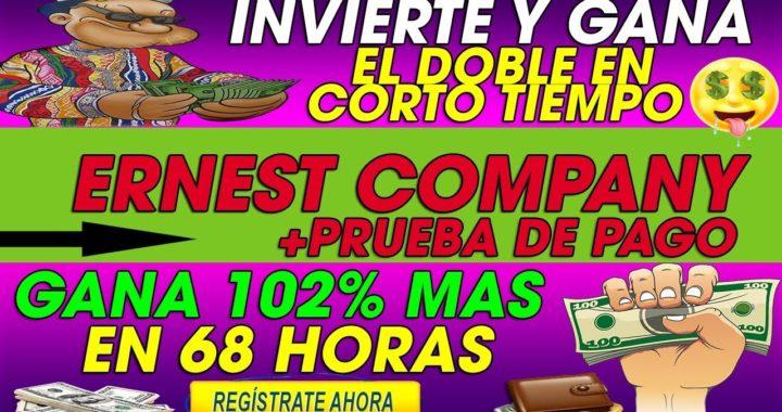 Ernest Company  Invierte y Gana 102% Mas en 68 horas   DOBLA TUS RUBLOS + [Prueba de pago]