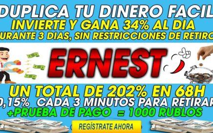 Ernest| Invierte dinero y Gana 34% Mas al dia Sin restricciones de retiro + [Prueba de Pago=1000 Rb]