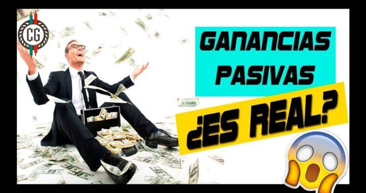 GANANCIAS PASIVAS | GANA DINERO sin hacer NADA