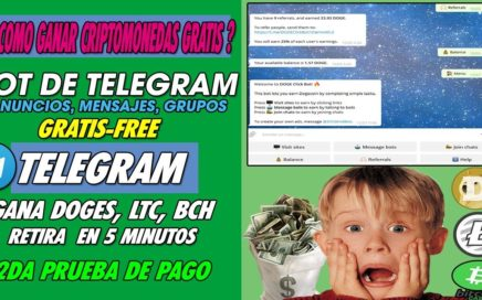 (INCREIBLE) APRENDE A GANAR CRIPTOMONEDAS GRATIS CON TELEGRAM | LTC, DOGES, BCH + 2da PRUEBA DE PAGO
