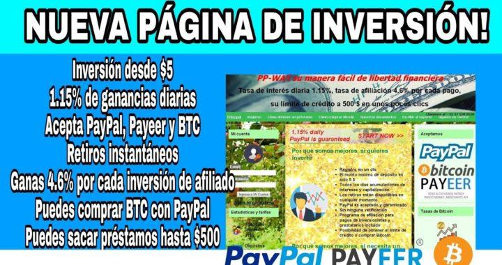 La mejor página para invertir por PayPal Payeer y Bitcoin 2018