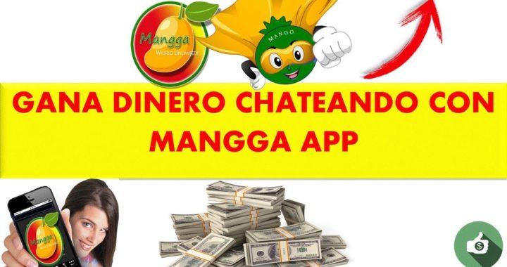 Mangga App GANA DINERO CHATEANDO