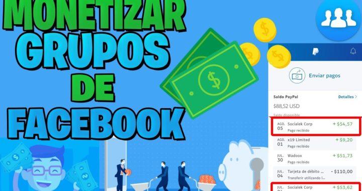 Monetizar GRUPOS de Facebook / ganar dinero con Facebook / COMPROBADO