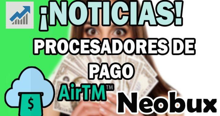 Noticias Neobux 2018 y nuevos procesadores de pago AIRTM