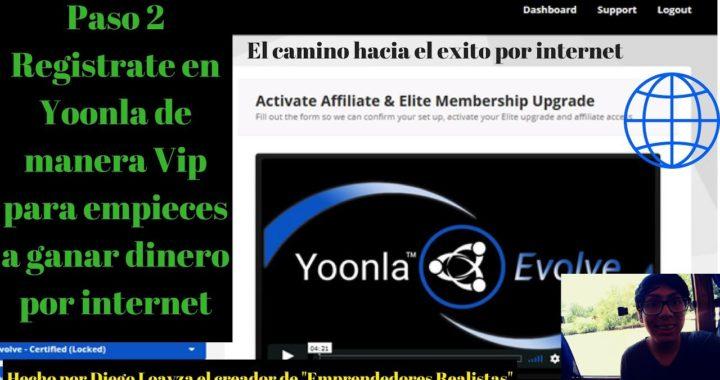 Paso 2 Registrate en Yoonla de manera Vip / Gana dinero con Yoonla 2018