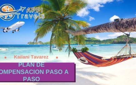 Plan de Compensación Appi Travels Paso a Paso - Kailani Tavarez