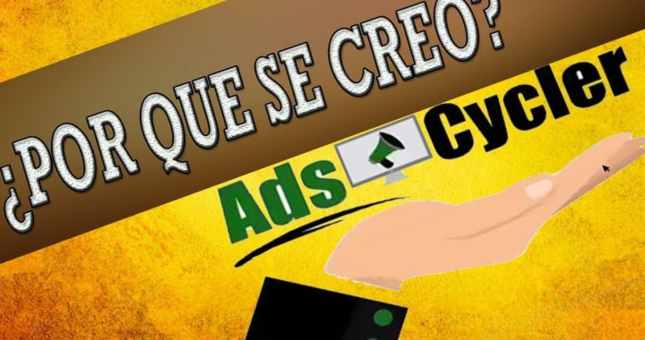 ¿PORQUE SE CREO ADS CYCLER? / JOSE MOREL CEO FUNDADOR DE ADS CYCLER / EXPLICACION DETALLADA 2018