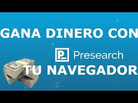 PRESEARCH | GANA DINERO CON PRESEAHR TU NAVEGADOR