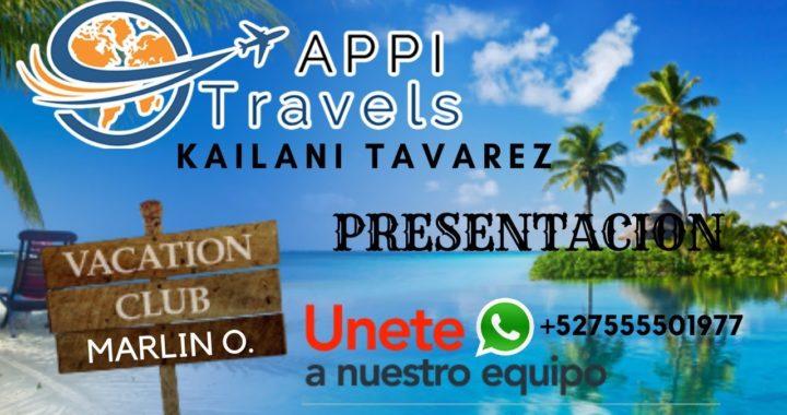 Presentación Appi Travels Completa - Gana Dinero por Internet de Forma Real | Kailani Tavarez