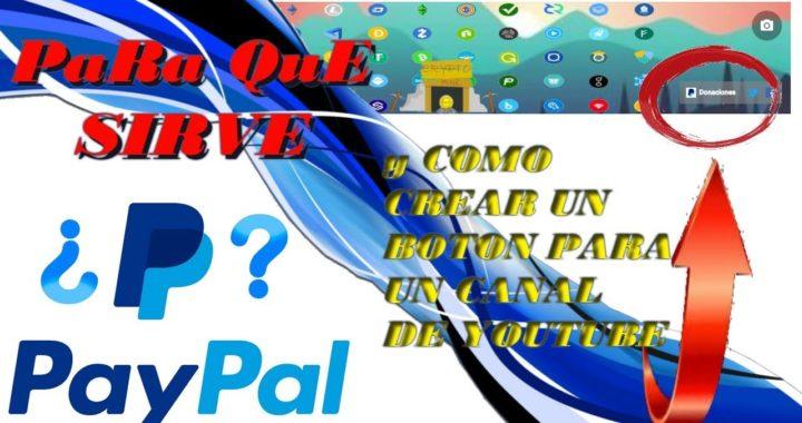 Que es PayPal, Como Funciona y Como registrarte
