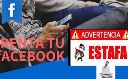 Renta tu Facebook / VERDAD O ESTAFA / GANA DINERO EN PAYPAL SIN INVERTIR