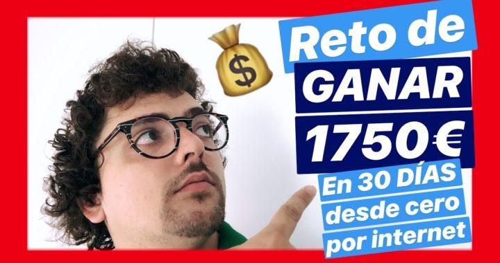Reto 1750€ Youtube ganar dinero online rapido en 2018