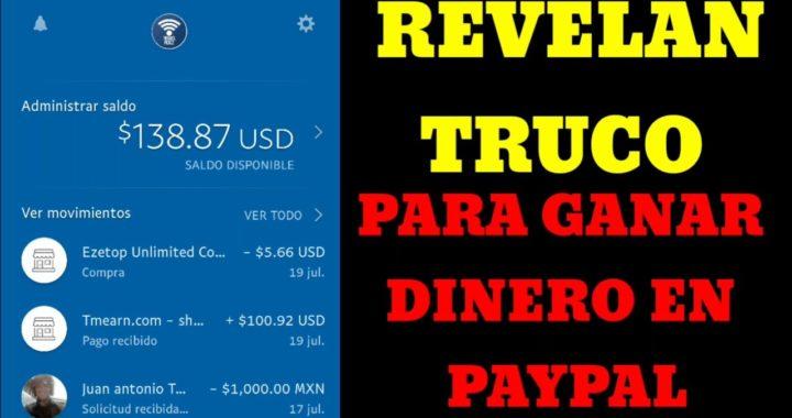 REVELAN TRUCO PARA GANAR DINERO EN PAYPAL 2018