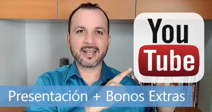 Sé un YouTube Master #2 | Curso de YouTube. Presentación y Bonos Extra