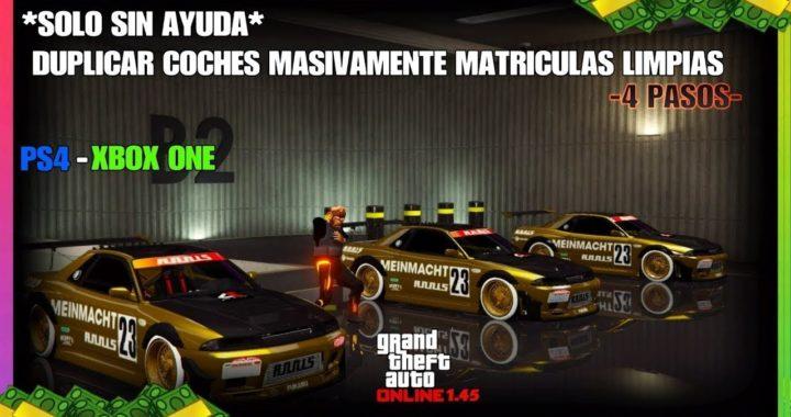*SOLO SIN AYUDA* DUPLICAR COCHES MASIVAMENTE MATRICULAS LIMPIAS GTA V ONLINE 1.45 PS4 - XBOX ONE