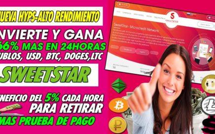 SWEETSTAR| INVIERTE Y GANA HASTA UN 166% EN 24 HORA| MULTIPLES PLANES| 5% CADA HORA + (SCAM)