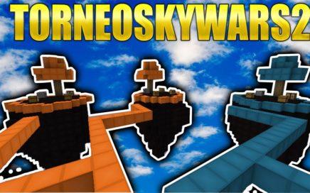 #ToneoSkywars2 EL MEJOR TORNEO COMPETITIVO EN EL QUE PUEDES ¡GANAR DINERO!