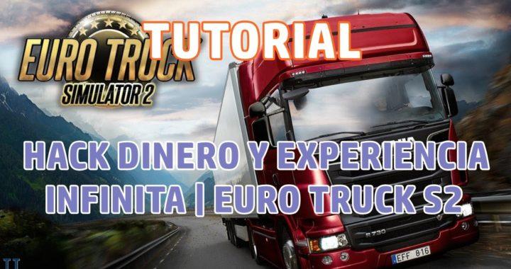[Tutorial] Cómo tener experiencia y dinero infinito en Euro Truck Simulator 2