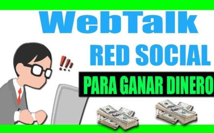 Webtalk Español | Red Social para Ganar Dinero Paypal