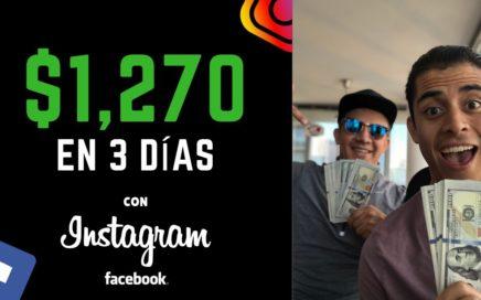 $1,270 Dólares en 3 Días con Instagram y Facebook Ads | Como Ganar Dinero Con Instagram y Facebook