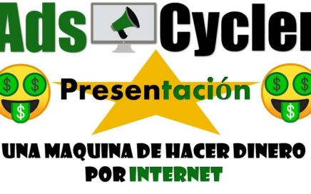 """Ads Cycler Presentación""  Gana Dinero por Internet"