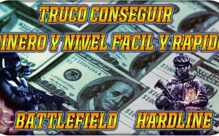 BATTLEFIELD HARDLINE | TRUCO CONSEGUIR DINERO Y NIVEL  RAPIDO Y FACIL