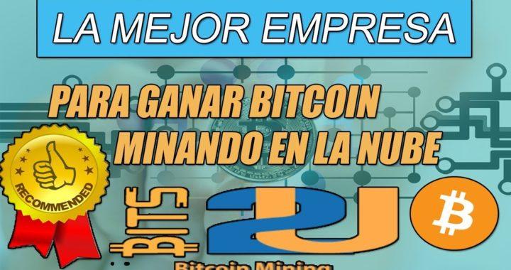 || BITS2U || LA MEJOR EMPRESA PARA GANAR BITCOIN MINANDO EN LA NUBE