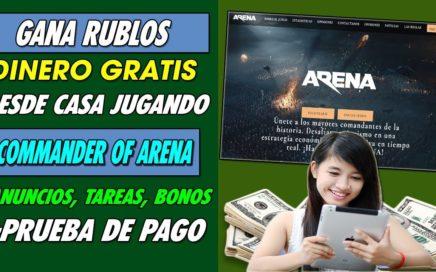 COMMANDER OF ARENA| GANA DINERO DESDE CASA GRATIS CON ESTA GRAN PAGINA