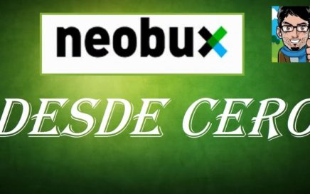 Como EMPEZAR En Neobux Desde Cero || Como Ganar Dinero Por Internet 2018
