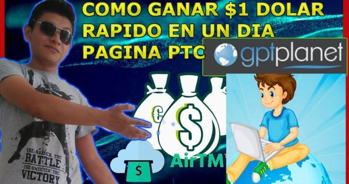 Cómo Ganar $1.00 dolar Gratis Por Internet en GPTplanet Viendo Anuncios 2018 / Dinero gratis