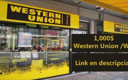 Como Ganar 1,000$ Dolares en WU - Western Union 2018