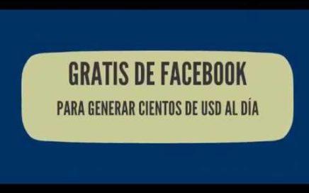 Como Ganar Dinero con Facebook Gratis