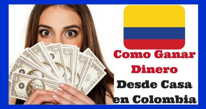 Como ganar dinero en COLOMBIA POR INTERNET septiembre 2018 bien explicado y 100% efectivo