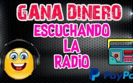 COMO GANAR DINERO ESCUCHANDO LA RADIO ( PAGOS POR PAYPAL )