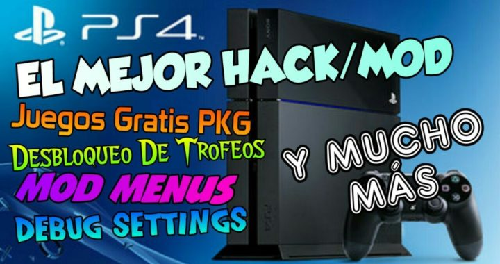 El Mejor HACK/MOD De Ps4!!! Juegos Gratis, Mod Menus, Todos Los Trofeos Y Mucho Más!!!