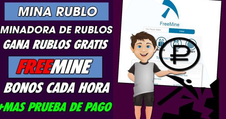 FREEMINE ||  GANA RUBLOS GRATIS | NUEVA MINADORA EN LA NUBE RECIBE BONOS CADA HORA + PRUEBA DE PAGO