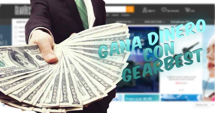 Gana Dinero con Gearbest